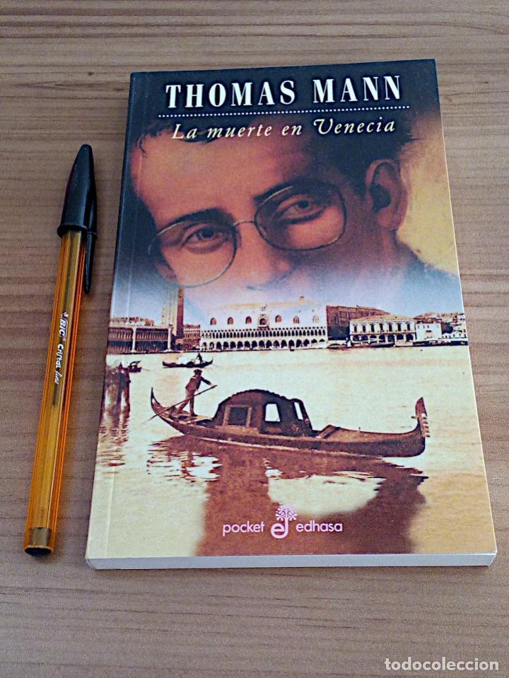 Libros de segunda mano: LA MUERTE EN VENECIA. THOMAS MANN. POCKET EDHASA 25. 2 ª ED 2005 - Foto 2 - 136234318