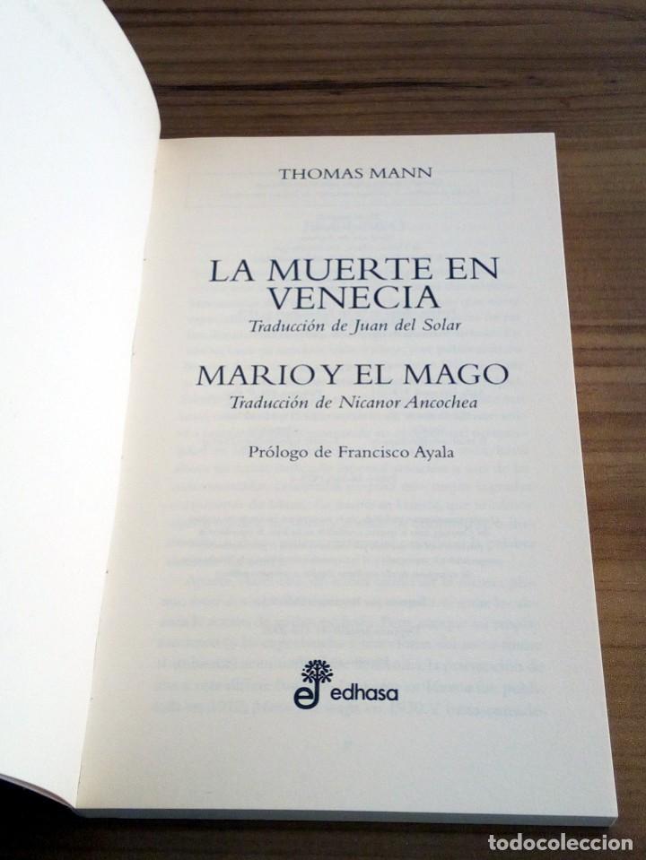 Libros de segunda mano: LA MUERTE EN VENECIA. THOMAS MANN. POCKET EDHASA 25. 2 ª ED 2005 - Foto 3 - 136234318