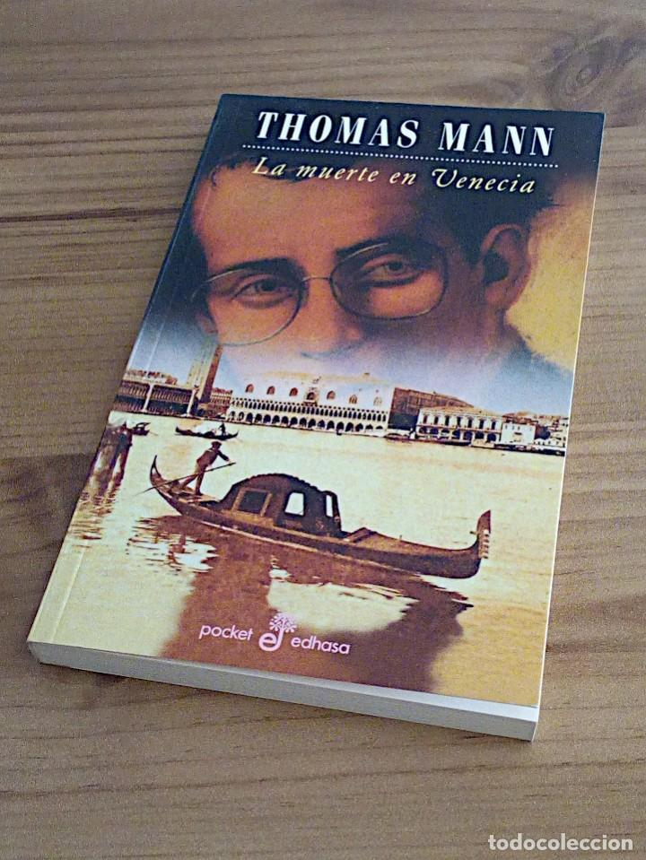 Libros de segunda mano: LA MUERTE EN VENECIA. THOMAS MANN. POCKET EDHASA 25. 2 ª ED 2005 - Foto 7 - 136234318