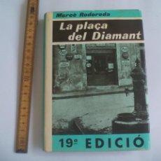 Libros de segunda mano: LA PLAÇA DEL DIAMANT. MERCÉ RODOREDA. 1980. CLUB EDITOR BARCELONA. Lote 136241566