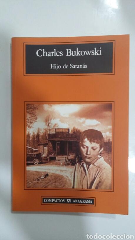 HIJO DE SATANÁS. CHARLES BUKOWSKI. 1996 (Libros de Segunda Mano (posteriores a 1936) - Literatura - Narrativa - Otros)