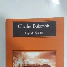 Libros de segunda mano: HIJO DE SATANÁS. CHARLES BUKOWSKI. 1996. Lote 136313802