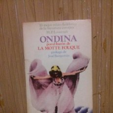 Libros de segunda mano: ONDINA, LA MOTTE FOUQUE, ED. NOSTROMO. Lote 136496326
