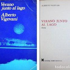 Libros de segunda mano: VIGEVANI, ALBERTO. VERANO JUNTO AL LAGO. 1970.. Lote 136677730