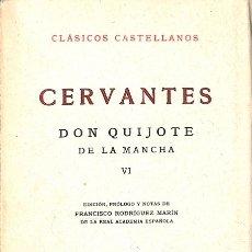 Libros de segunda mano: DON QUIJOTE DE LA MANCHA - MIGUEL DE CERVANTES SAAVEDRA - ESPASA - CALPE - CLÁSICOS CASTELLANOS. Lote 136679316