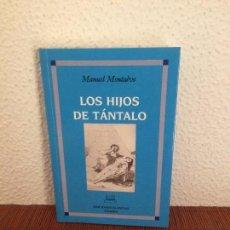 Libros de segunda mano - Los hijos de Tántalo - Manuel Montalvo - Ed. Clásicas - 136740690