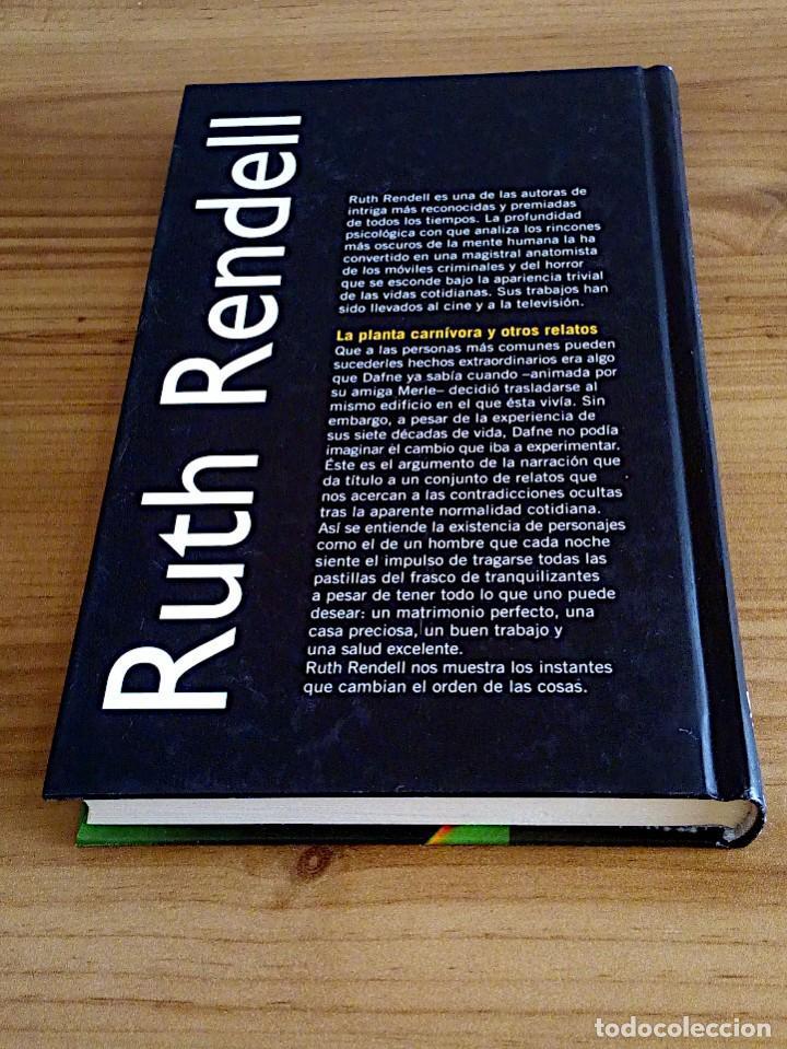 Libros de segunda mano: LA PLANTA CARNÍVORA Y OTROS RELATOS. RENDELL, RUTH. RBA. 1 ª ED. 2001 - Foto 4 - 136766058