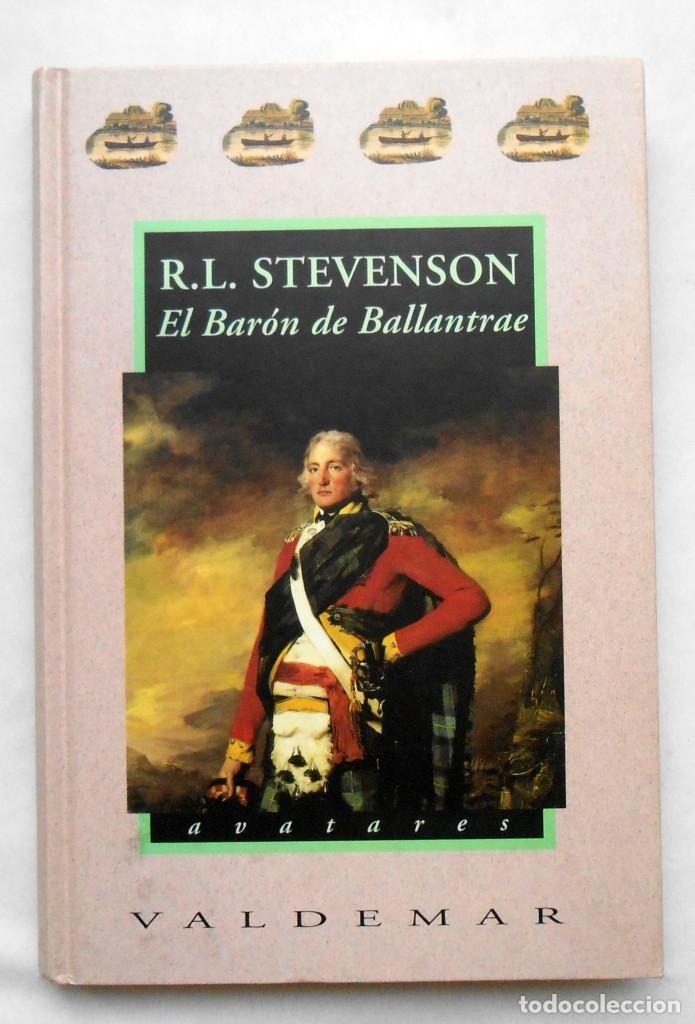 EL BARON DE BALLANTRAE DE R.L. STEVENSON EDITORIAL VALDEMAR (COL. AVATARES) segunda mano