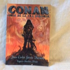 Libri di seconda mano: CONAN GUÍA DE LA ERA HIBORIA. Lote 137550945