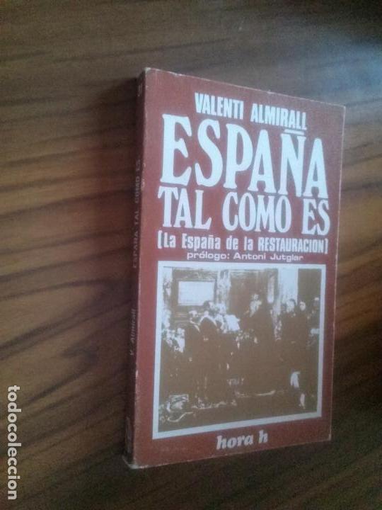 ESPAÑA TAL COMO ES. VALENTÍ ALMIRALL. HORA H. RÚSTICA. BUEN ESTADO segunda mano