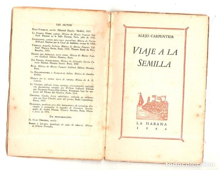 Libros de segunda mano: VIAJE A LA SEMILLA. ALEJO CARPENTIER. PRIMERA EDICION. LA HABANA, 1944. LEER. - Foto 2 - 137284802