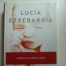Libros de segunda mano: UN MILAGRO EN EQUILIBRIO. LUCÍA ETXEBARRIA. TAPA DURA. Lote 137307586