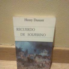Libros de segunda mano: HENRI DUNANT RECUERDO DE SOLFERINO. Lote 210546110