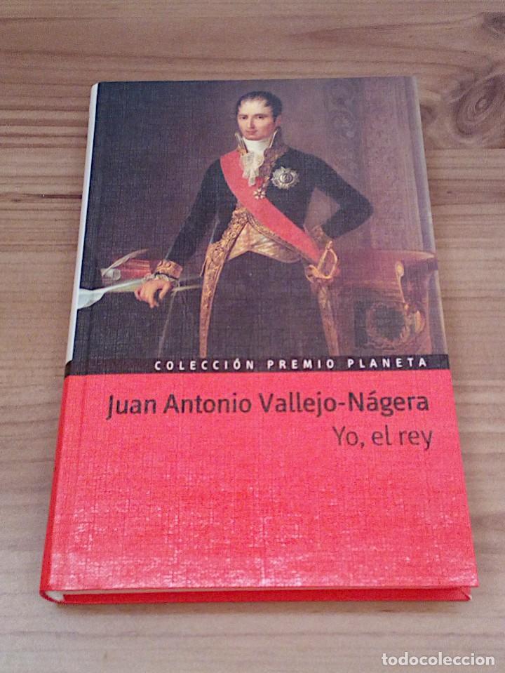 Libros de segunda mano: YO, EL REY. JUAN ANTONIO VALLEJO-NAGERA. COLECCIÓN PREMIO PLANETA. EDITORIAL PLANETA 1999 - Foto 2 - 137366402