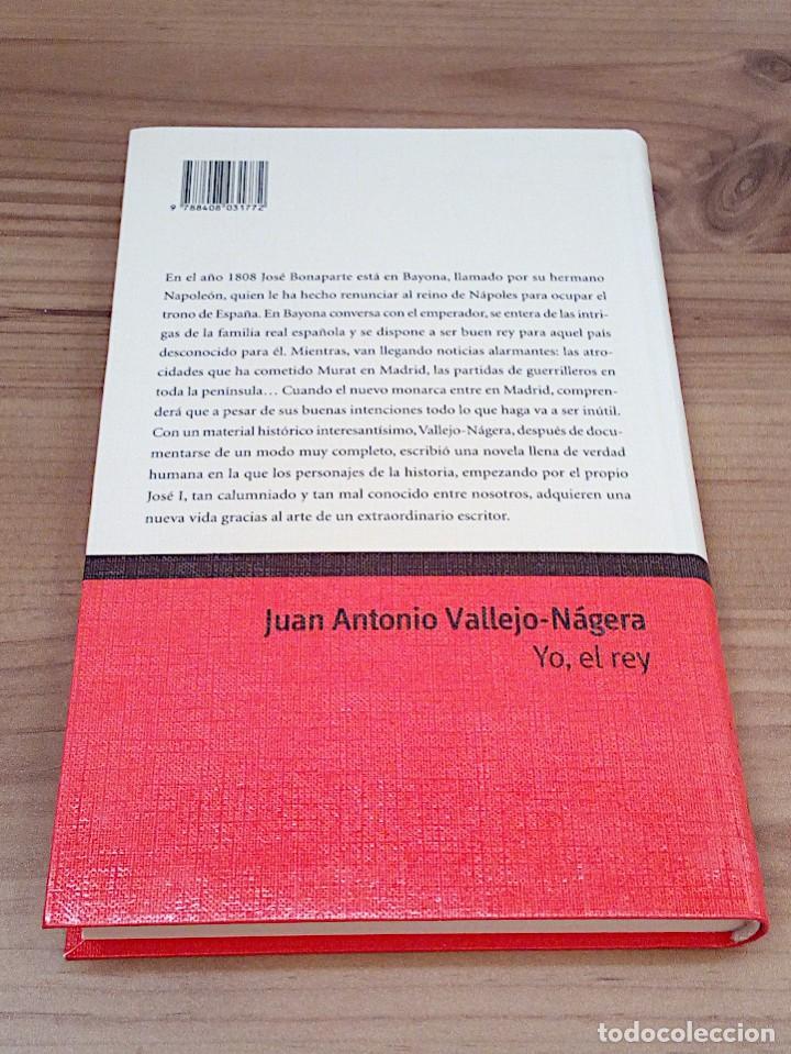 Libros de segunda mano: YO, EL REY. JUAN ANTONIO VALLEJO-NAGERA. COLECCIÓN PREMIO PLANETA. EDITORIAL PLANETA 1999 - Foto 4 - 137366402