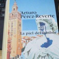 Libros de segunda mano: LA PIEL DEL TAMBOR ARTURO PÉREZ-REVERTE EDIT ALFAGUARA AÑO 1995. Lote 137520958