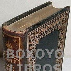 Libros de segunda mano: STIFTER, ADALBERTO. ALTA SELVA. MONTANER Y SIMÓNCOLECCIÓN BIBLIOTEC SELECCIÓN NÚM. 36. Lote 137270686