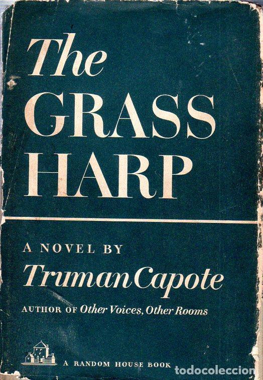 THE GRASS HARP. A NOVEL BY TRUMAN CAPOTE. 1ª EDICION. 1951. LIBRO EN INGLES. (Libros de Segunda Mano (posteriores a 1936) - Literatura - Narrativa - Otros)