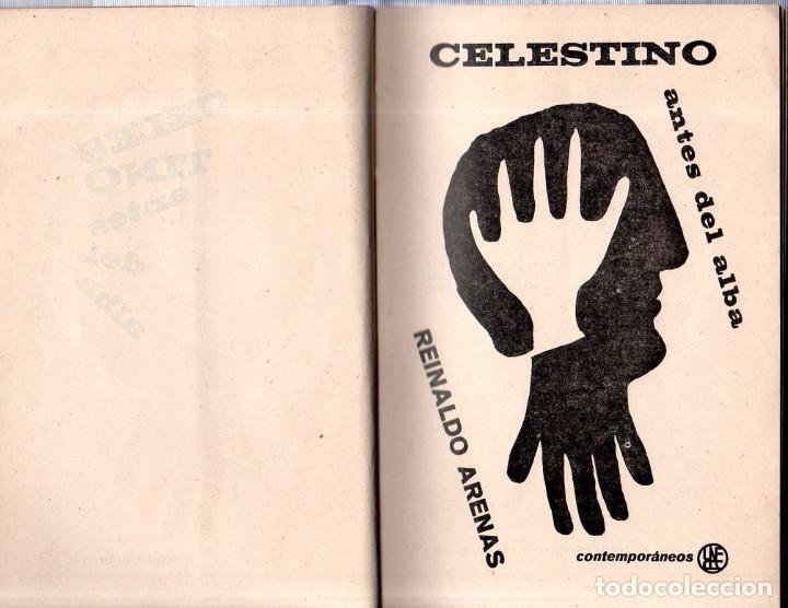 Libros de segunda mano: CELESTINO ANTES DEL ALBA. REINALDO ARENAS. 1967. EDICIONES UNION. VER. PERFECTO ESTADO. 1º EDICION - Foto 4 - 137978502