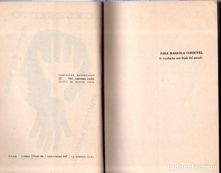 Libros de segunda mano: CELESTINO ANTES DEL ALBA. REINALDO ARENAS. 1967. EDICIONES UNION. VER. PERFECTO ESTADO. 1º EDICION - Foto 3 - 137978502