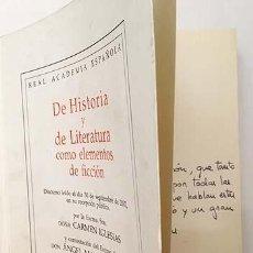 Libros de segunda mano: CARMEN IGLESIAS : DE HISTORIA Y LITERATURA COMO ELEMENTOS DE FICCIÓN (CON AUTÓGRAFO DE LA AUTORA. Lote 138082566