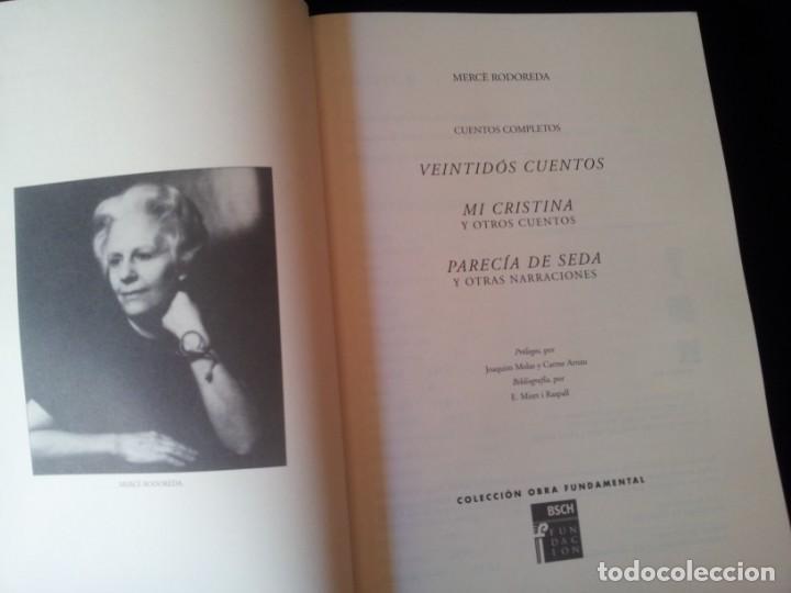 Libros de segunda mano: MERCE RODOREDA - CUENTOS COMPLETOS - COLECCION OBRA FUNDAMENTAL, FUNDACION BANCO SANTANDER 2002 - Foto 3 - 138567230