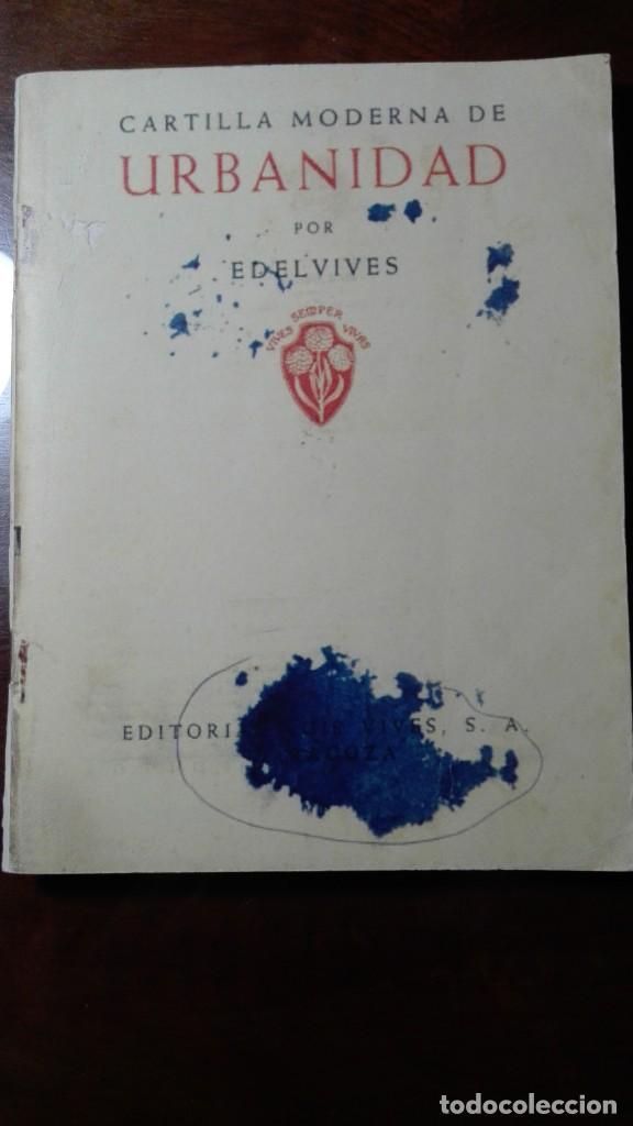 CARTILLA MODERNA DE URBANIDAD.- EDELVIVES (Libros de Segunda Mano (posteriores a 1936) - Literatura - Narrativa - Otros)