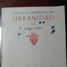 Libros de segunda mano: CARTILLA MODERNA DE URBANIDAD.- EDELVIVES. Lote 138725418
