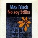 Libros de segunda mano: NO SOY STILLER - MAX FRISCH. Lote 131786823