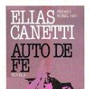 Libros de segunda mano: AUTO DE FE - ELIAS CANETTI. Lote 131787431