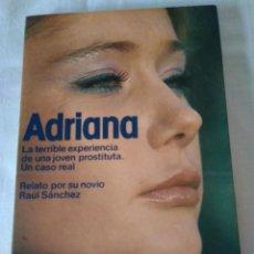 Libros de segunda mano: 141-ADRIANA, RAUL SANCHEZ, MARTINEZ ROCA, 1983. Lote 138862690