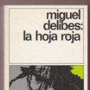 Libros de segunda mano: MIGUEL DELIBES LA HOJA ROJA ED DESTINO 1981 1ª EDICIÓN EN DESTINOLIBRO COLECCIÓN DESTINOLIBRO NÚM151. Lote 138937318