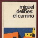 Libros de segunda mano: MIGUEL DELIBES EL CAMINO ED DESTINO 1980 1ª EDICIÓN EN DESTINOLIBRO COLECCIÓN DESTINOLIBRO NÚM 100. Lote 138944374