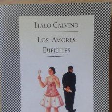 Libros de segunda mano: LOS AMORES DIFÍCILES. ITALO CALVINO. Lote 139052334