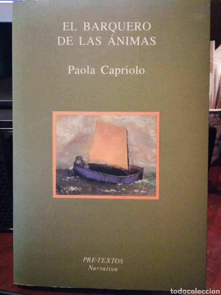 EL BARQUERO DE LAS ANIMAS CAPRIOLO, PAOLA (MILÁN, ITALIA, 01 DE ENERO 1962) ISBN 10: 8487101437 / IS (Libros de Segunda Mano (posteriores a 1936) - Literatura - Narrativa - Otros)