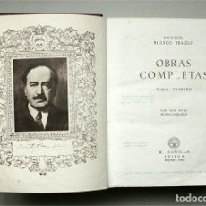 Libros de segunda mano: OBRAS COMPLETAS. VICENTE BLASCO IBÁÑEZ. TOMO I. M. AGUILAR EDITOR. 1946. Lote 139419390