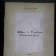 Libros de segunda mano: USATGES DE BARCELONA, EL CODI A MITJAN SEGLE XII / JOAN BASTARDAS / EDI. PAGÈS / 2ª EDICIÓN 1991 / . Lote 139493570