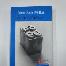 Libros de segunda mano: EL ORDEN ALFABÉTICO. - JUAN JOSÉ MILLÁS. ALFAGUARA. TDK234. Lote 139509586