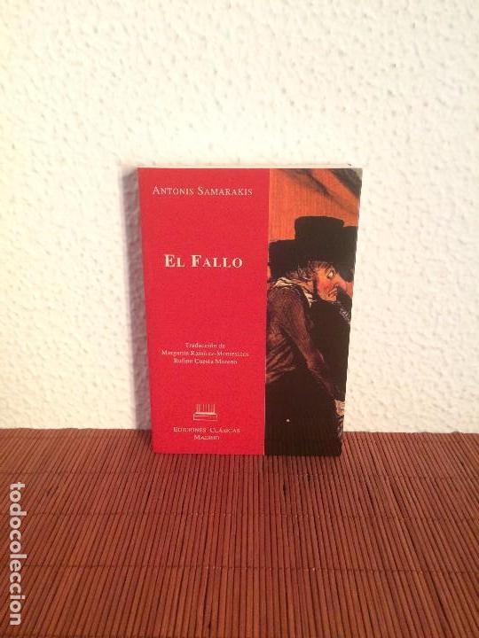 EL FALLO - ANTONIS SAMARAKIS - ED. CLÁSICAS (Libros de Segunda Mano (posteriores a 1936) - Literatura - Narrativa - Otros)