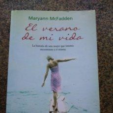 Libros de segunda mano: EL VERANO DE MI VIDA -- MARYANN MCFADDEN -- EMBOLSILLO 2012 --. Lote 139558958