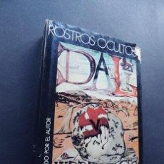 Libros de segunda mano: SALVADOR DALI / ROSTROS OCULTOS / ILUSTRADO POR EL AUTOR / ED. PLANETA AÑO 1974 - 1ª EDICION. Lote 139578930