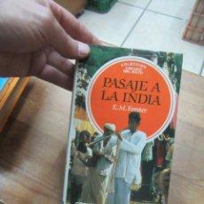 Libri di seconda mano: LIBRO PASAJE A LA INDIA E.M. FORSTER 1985 CIRCULO DE LECTORES L-4898-935. Lote 139877254