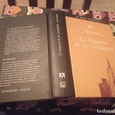 Libros de segunda mano: LA HOGUERA DE LAS VANIDADES TOM WOLFE SALVAT EDITORES 2001 MUY BUEN ESTADO. Lote 139894070