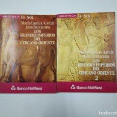 Libros de segunda mano: LOS GRANDES IMPERIOS DEL CERCANO ORIENTE. I Y II. BIBLIOTECA EL SOL Nº 13 Y 14. TDK309 . Lote 139948290