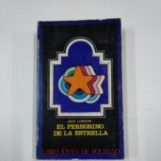 Libros de segunda mano: EL PEREGRINO DE LA ESTRELLA. - JACK LONDON. LIBRO JOVEN DE BOLSILLO. TDK181. Lote 139952682