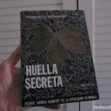 Libros de segunda mano: HUELLA SECRETA-FRANCISCO CASANOVA 1979. Lote 140135574