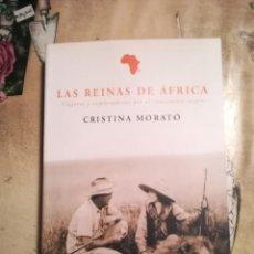 Libros de segunda mano: LAS REINAS DE ÁFRICA - CRISTINA MORATÓ. Lote 140146854