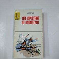 Libros de segunda mano: LOS ESPECTROS DE KRONSTADT. - ANONIMO. TDK296. Lote 140156978