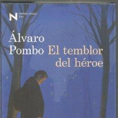 Libros de segunda mano: ALVARO POMBO. EL TEMBLOR DEL HEROE. DESTINO. Lote 140338974