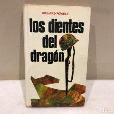 Libros de segunda mano: LOS DIENTES DEL DRAGON - RICHARD POWELL - 336 PAG - 5 FOTOS. Lote 140339918